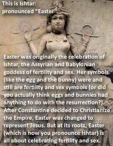 Easter Or Ishtar Whats The Truth Freethought Nation